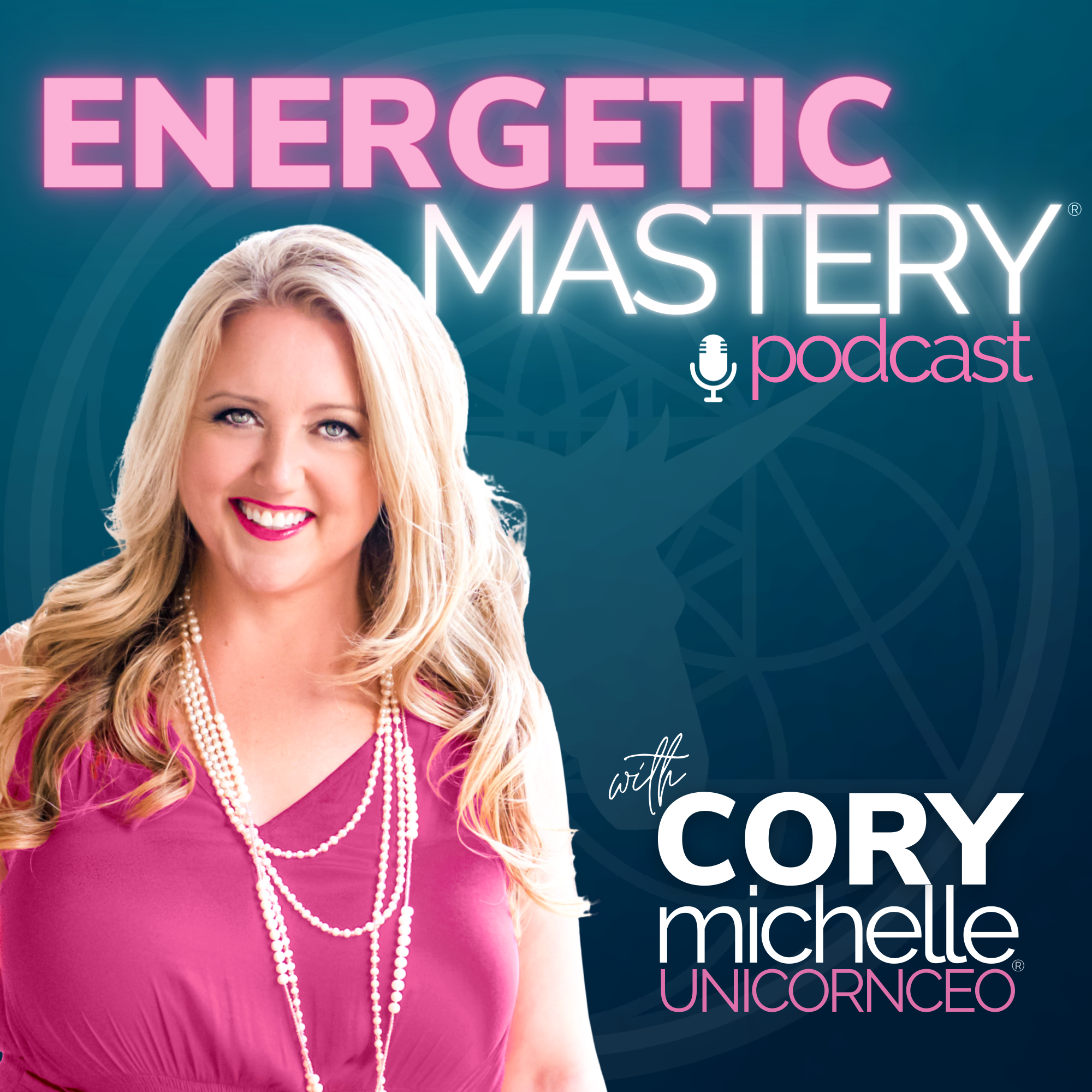 Energetic Mastery Podcast with Cory Michelle