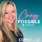 Crazy Possible Podcast Cory Michelle unicornceo energetic mastery